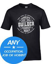 Job Occupation Men's T-Shirt Best World Any Trade job Hobby Birthday Gift Work