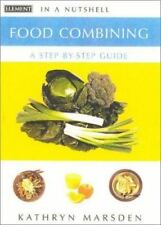 Food Combining: In a Nutshell