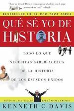 Que Se Yo De Historia: Todo Lo Que Necesitas Saber Acerca De La Historia De E...