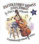 Baxter Barret Browns Bass Fiddle-ExLibrary
