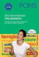PONS Grundwortschatz Italienisch von Gudrun Pradier und Anna Bristot (2012,...