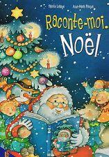 Raconte Moi Noel Lelarge Fisque Hemma