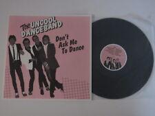 UNCOOL DANCEBAND Don't Ask Me To Dance LP UK KBD POWERPOP 300 pressed UNPLAYED