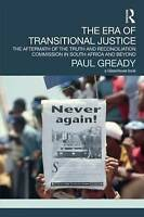 The Era of Transitional Justice: The Aftermath of the Truth and Reconciliation C