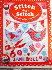 Stitch by Stitch by Jane Bull - Dorling Kindersley - NEW