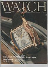 WATCH INTERNATIONAL / IWC SCHAFFHAUSEN APRIL 2007 - INTERNATIONAL WATCH COMPANY