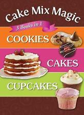 Cake Mix Magic - 3 Books in 1: Cookies, Cakes, Cupcakes