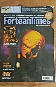 FORTEAN TIMES - Dec 2016 Issue #347 - Attack Of The Killer Clowns - Ghosts - UFO