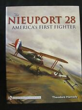 The Nieuport 28: America's First Fighter - Color Profiles, BW Photos, Drawings