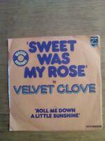 45T vintage - Velvet clove - SWEET WAS MY ROSE - VO - PHILIPS