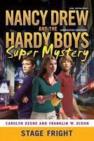 Stage Fright [6] [Nancy Drew/Hardy Boys] [ Keene, Carolyn ] Used - VeryGood