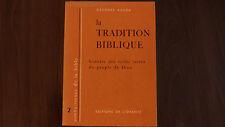 LA TRADITION BIBLIQUE / GEORGES AUZOU  / 1957