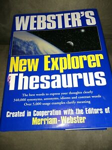 Webster's New Explorer Thesaurus by Merriam-Webster: -THESAURUS -COLLEGE Grammar