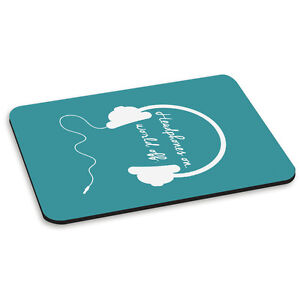 Headphones On World Off Quote Teal Music PC Computer Mouse Mat Pad