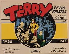 Terry et les Pirates vol 1 1936 1937 Milton Caniff Col Copyright Futuropolis TBE