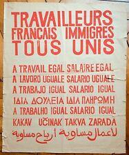 MAI 68 affiche originale sérigraphie Travailleurs Français immigrés tous unis !