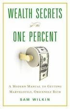 Wealth Secrets of the One Percent : A Modern Manual to Getting Marvelously CD