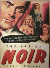 CINEMA-EDDIE MULLER THE ART OF NOIR-THE POSTERS AND GRAPHICS.........