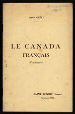 █ Henri Guéry LE CANADA FRANCAIS Conférence Saint-Benoit Vosges 1937 Dédicacé █