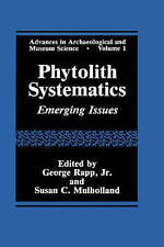 Phytolith Systematics: Emerging Issues (Advances in Archaeological and Museum Sc