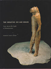 The Creative Ice Age Brain Cave Art Olins Alpert Illustrated 2008