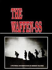 The Waffen-SS A Pictorial Documentation By Herbert Walker