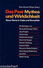 le couple - MYTHE et WIRKLICHKEIT - Éditeur Peter Michael PFLUEGER tb (1988)