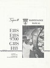 BEECH SUPER 18 - MAINTENANCE MANUAL FOR E18S / E18 9700 / G18S / H18 (1954-1964)