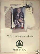 PUBLICITÉ 1993 PETIT BATEAU SOUS-VÊTEMENT NOËL C'EST MOI TON CADEAU