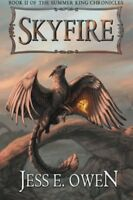 Skyfire Book II of the Summer King Chronicles Volume 2