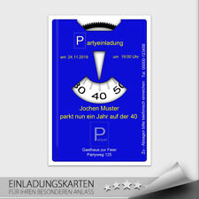 Einladungskarten Geburtstag ● Parkscheibe Parkuhr Auto Karte ● 10 20 30 40 50