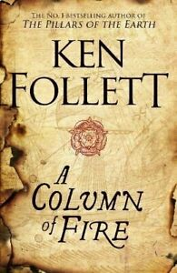 A Column of Fire (The Kingsbridge Novels) by Follett, Ken Book The Cheap Fast