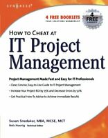 How to Cheat at IT Project Management by Snedaker, Susan Paperback Book The Fast