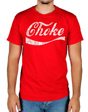 Choke Funny Parody T-Shirt Novelty Gift All Sizes