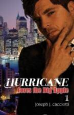 Hurricane Cores the Big Apple by Joseph J. Cacciotti (2014, Paperback)