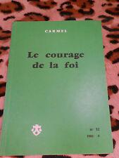 CARMEL n° 32, 1983 - Le courage de la foi