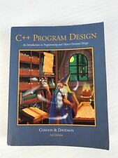 C++ Program Design : An Introduction to Programming and Object-Oriented Design