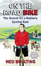 On the Road Bike: The Search For a Nation's Cycling Soul (Yellow Jersey Cycling