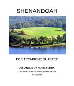 Shenandoah - Trombone Quartet original arrangement NEW!