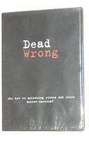 Dead Wrong -Why are we poisoning rivers and lakes across America - Free Shipping