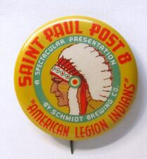 "1940's SCHMIDT BEER SAINT PAUL AMERICAN LEGION INDIANS 2.25"" pinback button"