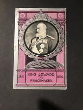POSTCARD - KING EDWARD VII  - THE PEACEMAKER 1841 - 1910 PMK GRAVESEND