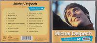 CD 16T MICHEL DELPECH TENDRES ANNÉES 60 BEST OF 2003 TBE