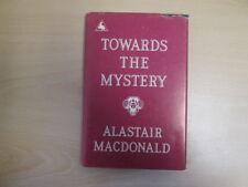 Good - Towards the Mystery Alastair Macdonald 1985 Harry Cuff Publications Limit