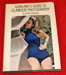 Gowland's Guide to Glamour Photography, Peter Gowland, 1972