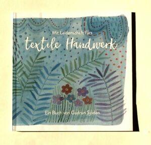 Gudrun Sjöden Buch Textile Handwerk kein Katalog Rarität