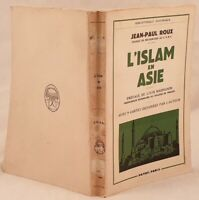 JEAN PAUL ROUX L'ISLAM EN ASIE ASIA LOUIS MASSIGNON ISLAM
