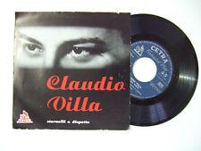 Claudio Villa – A Piena Voce -Stornelli A Dispetto-Disco Vinile 45 ITALIA 1957