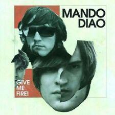 MANDO DIAO - GIVE ME FIRE (NEW VERSION)  CD  14 TRACKS ALTERNATIVE ROCK  NEU