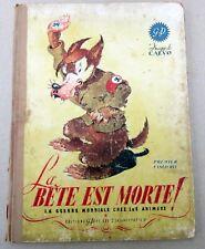 CALVO LA BETE EST MORTE 1ER FASCICULE EO 1944 ETAT MOYEN